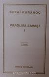 Varolma Savaşı