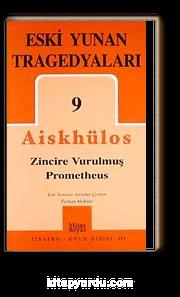 Eski Yunan Tragedyaları 9 / Zincire Vurulmuş Prometheus