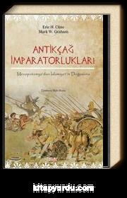 Antikçağ İmparatorlukları & Mezopotamya'dan İslamiyet'in Doğuşuna