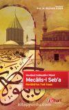 Mecalis-i Seb'a & Mevlana'nın Yedi Vaazı