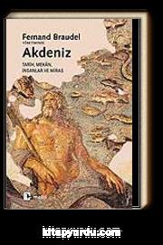 Akdeniz / Tarih, Mekan, İnsanlar ve Miras