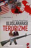 Stratejik Müttefikten Uluslararası Terörizme