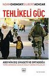 Tehlikeli Güç - ABD'nin Dış Siyaseti ve Ortadoğu