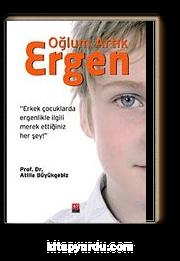 Oğlum Artık Ergen & Erkek Çocuklarda Ergenlikle İlgili  Merak Ettiğiniz Her Şey!