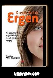 Kızım Artık Ergen & Kız Çocuklarında Ergenlikle İlgili  Merak Ettiğiniz Her Şey