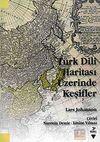 Türk Dili Haritası Üzerinde Keşifler