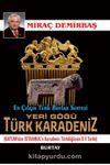 Yeri Göğü Türk Karadeniz