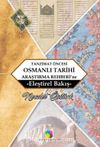 Tanzimat Öncesi Osmanlı Tarihi Araştırma Rehberi'ne Eleştirel Bir Bakış