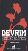 Devrim & Türkiye Halk Kurtuluş Ordusu'nun Kuruluşu ve Kısa Mücadele Öyküsü