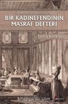 III. Mustafa Dönemine Ait Bir Kadınefendinin Masraf Defteri