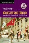Rochester'daki Türkler & Amerika'daki Göçmenlerde Türklük Algısı