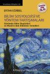 Bilim Sosyolojisi ve Yöntem Tartışmaları