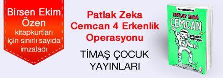 Patlak Zeka Cemcan / Ergenlik Operasyonu. Birsen Ekim Özen, Kitapkurtları için Sınırlı Sayıda İmzaladı.