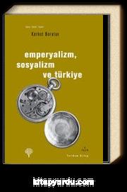 Emperyalizm Sosyalizm ve Türkiye