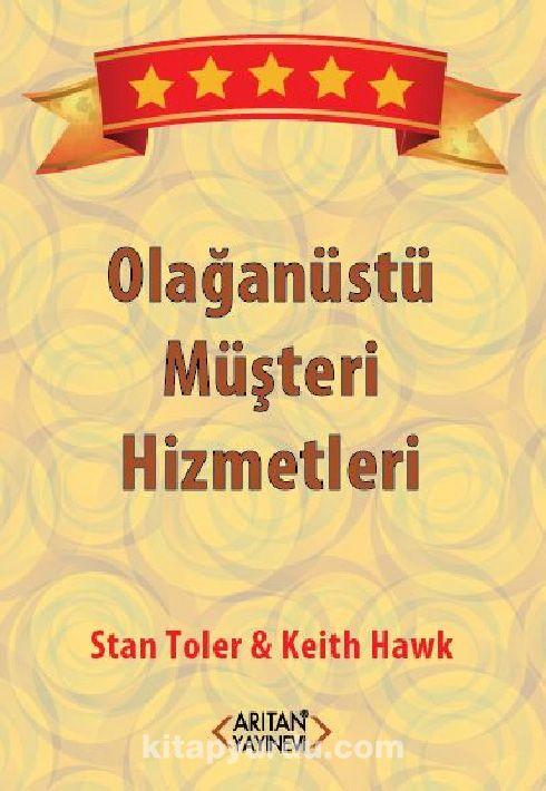 Olağanüstü Müşteri Hizmetleri - Stan Toler pdf epub