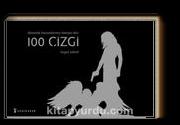 Dünyada Konumlanmış Olmaya Dair 100 Çizgi (Ciltli)