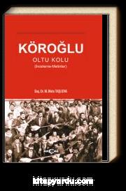 Köroğlu & Oltu Kolu (İnceleme-Metinler)