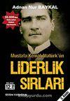 Mustafa Kemal Atatürk'ün Liderlik Sırları (Cep Boy)