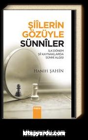 Şiilerin Gözüyle Sünniler & İlk Dönem Şii Kaynaklarında Sünni Algısı