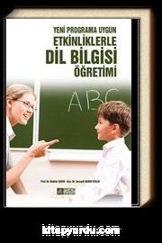 Yeni Programa Uygun Etkinliklerle Dil Bilgisi Öğretimi