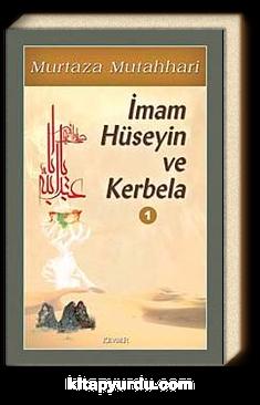 İmam Hüseyin ve Kerbela-1