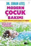 Modern Çocuk Bakımı & 1-6 Yaş Dönemi Çocuk Bakımı ve Sağlığı