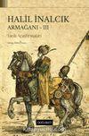 Halil İnalcık Armağanı - III & Tarih Araştırmaları