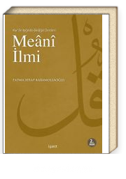 Meani İlmi / Kur'an Işığında Belagat Dersleri