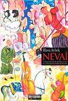 Nevai & Türk Dilinin Kurucusu Ali Şir Nevai'nin Romanı