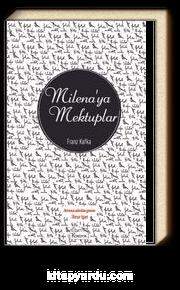 Milena'ya Mektuplar (Ciltli Özel Bez Baskı)