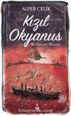 Kızıl Okyanus & Bir Osmanlı Macerası