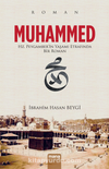 Muhammed & Hz.Peygamber'in Yaşamı Etrafında Bir Roman