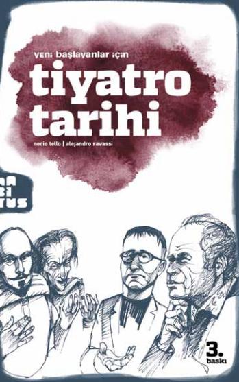 Yeni Başlayanlar İçin Tiyatro Tarihi - Nerio Tello pdf epub