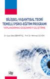 Bilişsel-Yaşantısal Teori Temelli Psiko-Eğitim Programı & Yapılandırmacı Düşünmeyi Geliştirme