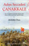 Aşkın Seccadesi Çanakkale