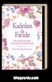 Kadınlara Da Farzdır & İslam'da Kadın Eğitimi ve Öğretimi