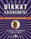 Dikkat Ekonomisi & İş Dünyasının Yeni Değerini Anlamak