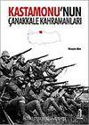 Kastamonu'nun Çanakkale Kahramanları