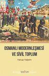 Osmanlı Modernleşmesi  ve Sivil Toplum