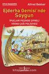 Ejderha Gemisi'nde Soygun & İpuçları Peşinde Şifreli Viking Çağı Polisiyesi