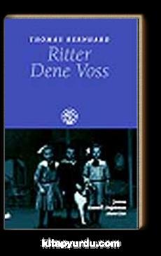Ritter Dene Voss (Tiyatro)