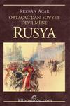 Rusya & Ortaçağ'dan Sovyet Devrimi'ne