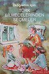 İlköğretim İçin Türk Bilmecelerinden Seçmeler