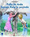 Pelin ile Arda Saman Kalp'in Peşinde