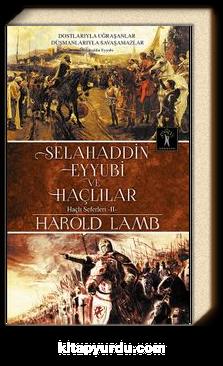 Selahaddin Eyyubi ve Haçlılar / Haçlı Seferleri 2
