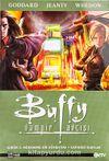Buffy Vampir Avcısı Albüm-3 & Mükemmel Bir Günbatımı-Kapıdaki Kurtlar