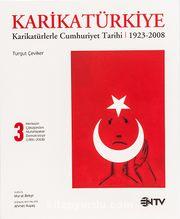 KarikaTürkiye 3: Merkezin Çöküşünden Muhafazakar Demokasiye 1991-2008