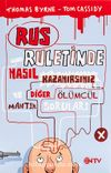 Rus Ruletinde Nasıl Kazanırsınız ve Diğer Ölümcül Mantık Soruları