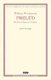 Prelüd & Bir Şairin Zihinsel Gelişimi