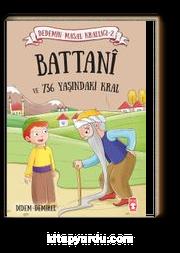 Battani ve 736 Yaşındaki Kral / Dedemin Masal Krallığı 2